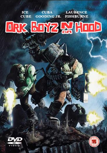 Ork Boyz N Da Hood